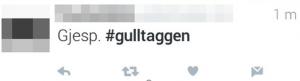 """Bilde fra Twittermelding. """"Gjesp. #gulltaggen"""""""